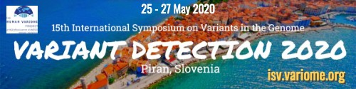 International Symposium on Variants in the Genome - Variant Detection 2020, Piran Slovenia